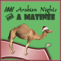 1001 Arabian Nights and a Matinee